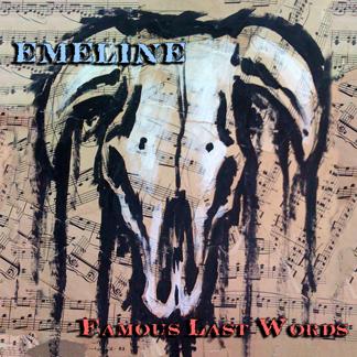 Emeline - Famous Last Words