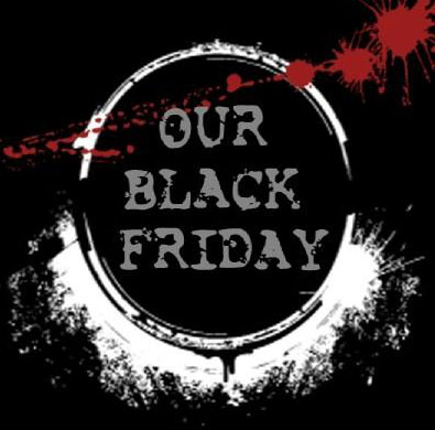 Our Black Friday - Coming Summer 2009